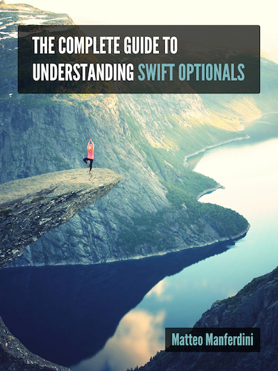 The Complete Guide to Understanding Swift Optionals - Cover