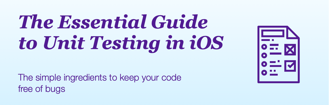 The Essential Guide to Unit Testing in iOS